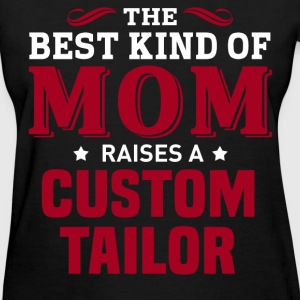 Custom Tailor MOM - Women's T-Shirt