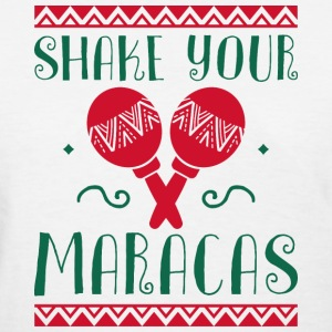 Shake Your Maracas - Women's T-Shirt