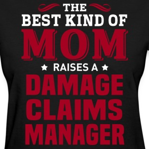 Damage Claims Manager MOM - Women's T-Shirt
