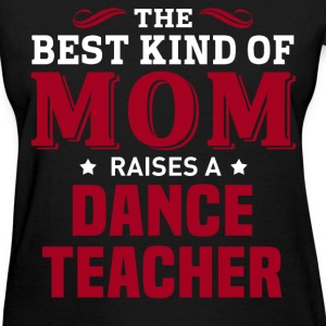 Dance Teacher MOM - Women's T-Shirt