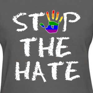 Gay Pride Stop the Hate - Women's T-Shirt