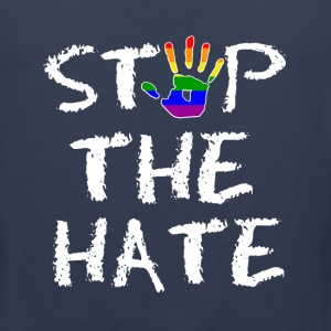 Gay Pride Stop the Hate - Men's Premium Tank