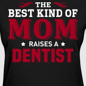 Dentist MOM - Women's T-Shirt