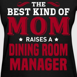 Dining Room Manager MOM - Women's T-Shirt