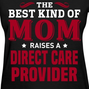Direct Care Provider MOM - Women's T-Shirt