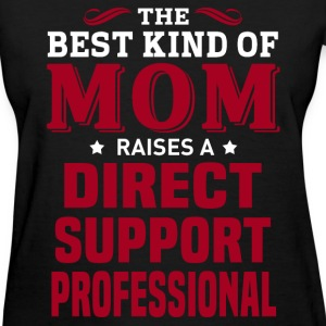 Direct Support Professional MOM - Women's T-Shirt