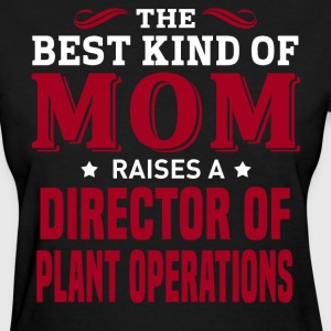 Director of Plant Operations MOM - Women's T-Shirt