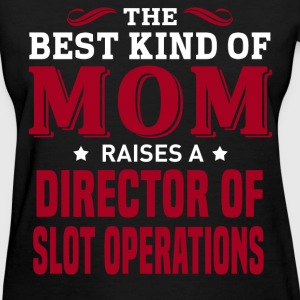 Director of Slot Operations MOM - Women's T-Shirt