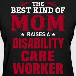 Disability Care Worker MOM - Women's T-Shirt