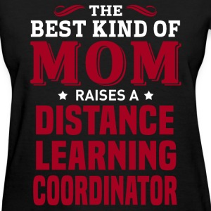 Distance Learning Coordinator MOM - Women's T-Shirt