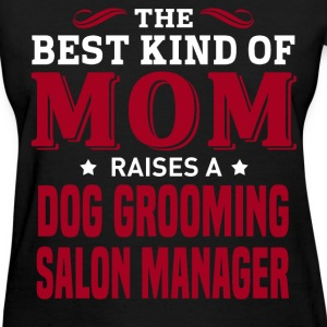Dog Grooming Salon Manager MOM - Women's T-Shirt