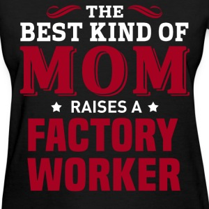 Factory Worker MOM - Women's T-Shirt