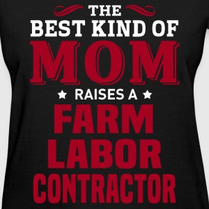 Farm Labor Contractor MOM - Women's T-Shirt