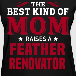 Feather Renovator MOM - Women's T-Shirt