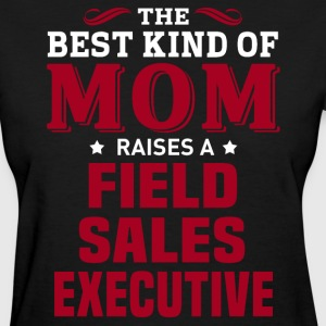 Field Sales Executive MOM - Women's T-Shirt