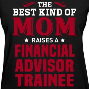 Financial Advisor Trainee MOM - Women's T-Shirt