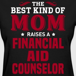 Financial Aid Counselor MOM - Women's T-Shirt