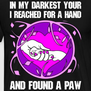 In My Darkest Your I Reached For A Hand And Found  T-Shirts - Men's Premium T-Shirt