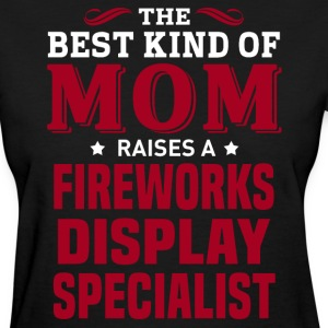 Fireworks Display Specialist MOM - Women's T-Shirt