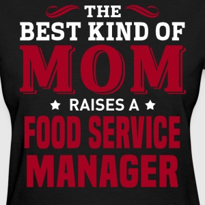 Food Service Manager MOM - Women's T-Shirt