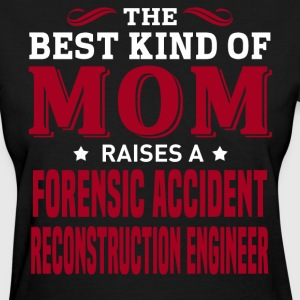 Forensic Accident Reconstruction Engineer MOM - Women's T-Shirt