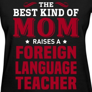Foreign Language Teacher MOM - Women's T-Shirt