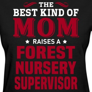 Forest Nursery Supervisor MOM - Women's T-Shirt