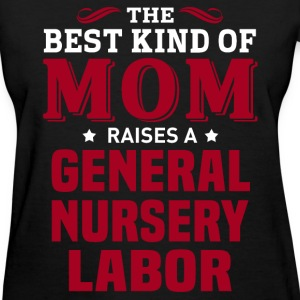 General Nursery Labor MOM - Women's T-Shirt
