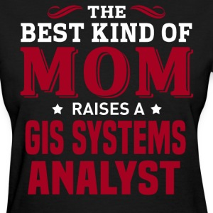 GIS Systems Analyst MOM - Women's T-Shirt