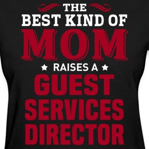Guest Services Director MOM - Women's T-Shirt