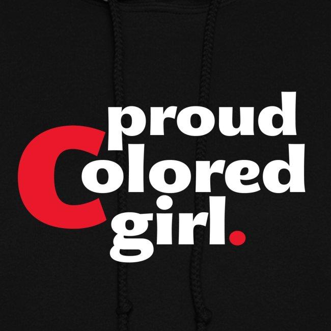 Womens Proud Colored Girl Hoodie