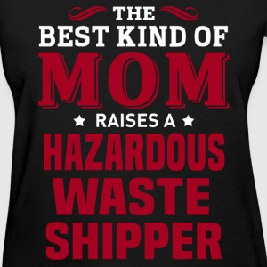 Hazardous Waste Shipper MOM - Women's T-Shirt