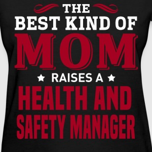Health and Safety Manager MOM - Women's T-Shirt