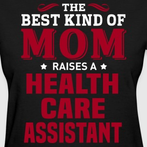 Health Care Assistant MOM - Women's T-Shirt