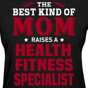 Health Fitness Specialist MOM - Women's T-Shirt