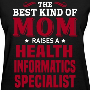 Health Informatics Specialist MOM - Women's T-Shirt