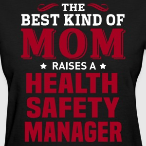 Health Safety Manager MOM - Women's T-Shirt