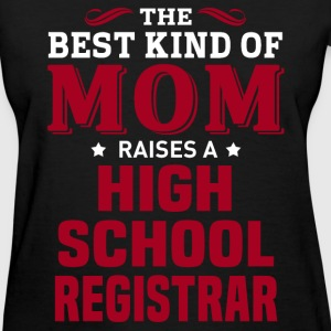 High School Registrar MOM - Women's T-Shirt