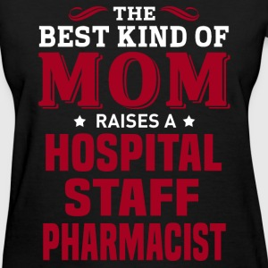 Hospital Staff Pharmacist MOM - Women's T-Shirt