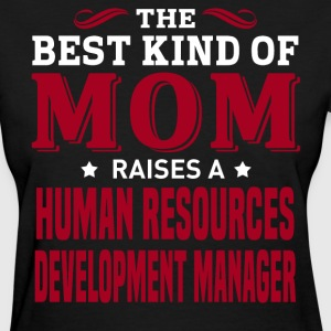 Human Resources Development Manager MOM - Women's T-Shirt