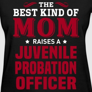 Juvenile Probation Officer MOM - Women's T-Shirt