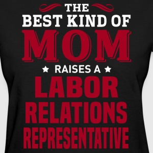 Labor Relations Representative MOM - Women's T-Shirt