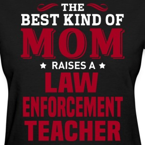 Law Enforcement Teacher MOM - Women's T-Shirt