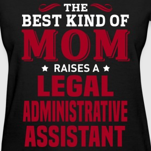 Legal Administrative Assistant MOM - Women's T-Shirt