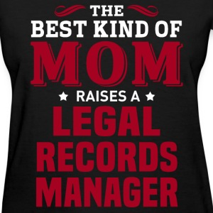 Legal Records Manager MOM - Women's T-Shirt