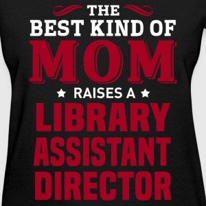 Library Assistant Director MOM - Women's T-Shirt