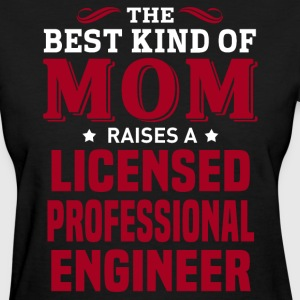 Licensed Professional Engineer MOM - Women's T-Shirt