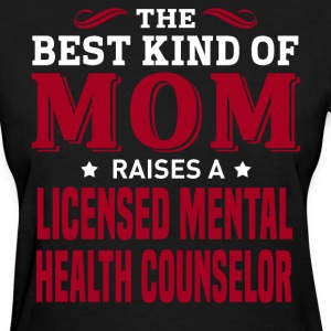 Licensed Mental Health Counselor MOM - Women's T-Shirt