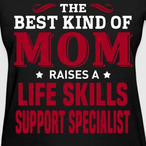 Life Skills Support Specialist MOM - Women's T-Shirt