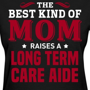 Long Term Care Aide MOM - Women's T-Shirt